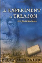 Cover of: An experiment in treason | Bruce Alexander