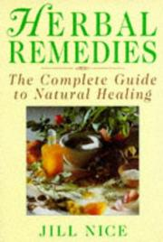 Cover of: Jill Nice's herbal remedies & home comforts | Jill Nice