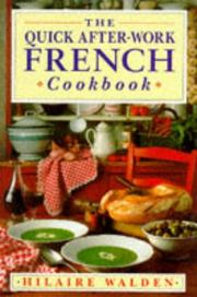 Cover of: The Quick After-work French Cookbook