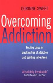 Cover of: Overcoming Addiction | Corinne Sweet