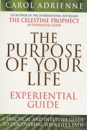 Cover of: Purpose of Your Life Experimental Guide