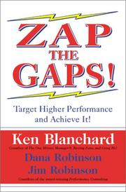Cover of: ZAP THE GAPS! Target Higher Performance and Achieve It!