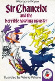 Cover of: Sir Chancelot and the Horrible Howling Monster (Yellow Storybooks)