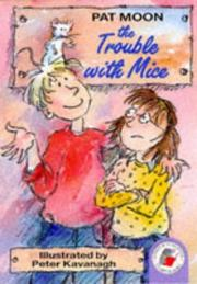 Cover of: The Trouble with Mice (Storybooks)