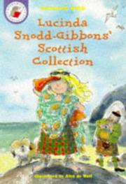 Cover of: Lucinda Snodd-Gibbons' Scottish Collection (Yellow Storybooks)