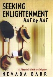 Cover of: Seeking enlightenment-- hat by hat: a skeptic's path to religion