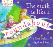 Cover of: Earth Is Like a Roundabout (MYBees)