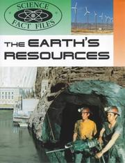 Cover of: The Earth's Resources (Science Fact Files)