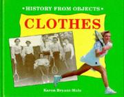 Cover of: Clothes (History from Objects)