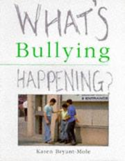 Cover of: Bullying (What's Happening?)