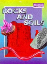 Cover of: Rocks and Soils (Science Projects)
