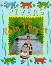 Cover of: Rivers in the Rainforest (Deep in the Rain Forest)