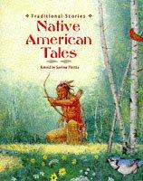 Cover of: Native American Tales (Traditional Stories)