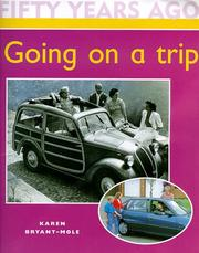 Cover of: Going on a Trip (Fifty Years Ago)