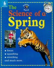 Cover of: The Science of a Spring (Science World)