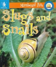 Cover of: Slugs and Snails (Minibeast Pets)