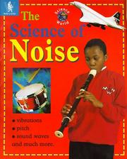 Cover of: The Science of Noise (Science World)