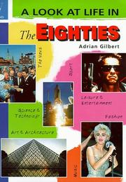 Cover of: A Look at Life in the Eighties (A Look at Life in)