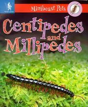 Cover of: Millipedes and Centipedes (Minibeast Pets)