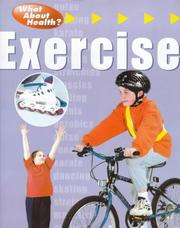 Cover of: Exercise (What About Health)