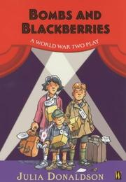 Cover of: Bombs and Blackberries (Plays)