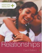 Cover of: Relationships (Keeping Healthy)