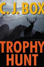Cover of: Trophy hunt | C. J. Box