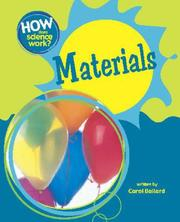 Cover of: Materials (How Does Science Work?)