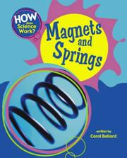 Cover of: Magnets and Springs (How Does Science Work?)
