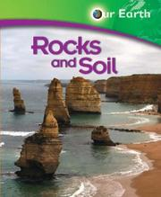 Cover of: Rocks and Soil (Our Earth)