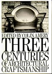 Cover of: Three Centuries of Architectural Craftmanship