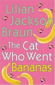 Cover of: The cat who went bananas