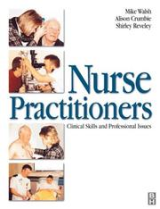 Cover of: Nurse Practitioners Clinical Skills and Professional Issues |