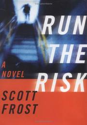Cover of: Run the risk | Scott Frost