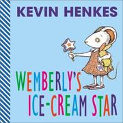 Cover of: Wemberly's Ice-Cream Star