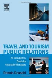 Travel and Tourism Public Relations by Dennis E. Deuschl