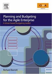 Cover of: Planning and Budgeting for the Agile Enterprise | Richard Barrett