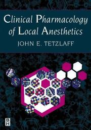 Cover of: Clinical Pharmacology Of Local Anesthetics