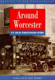 Cover of: Around Worcester in Old Photographs