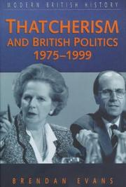 Cover of: Thatcherism and British Politics, 1975-1997 (Modern British History)