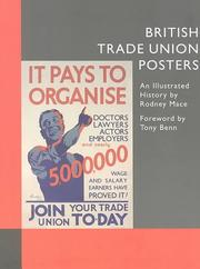Cover of: British Trade Union Posters | Rodney Mace