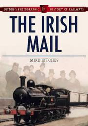 Cover of: The Irish Mail (Sutton's Photographic History of Transport)