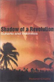 Cover of: Shadow of a Revolution - Indonesia and the Generals | Roland Challis