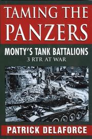 Cover of: Monty's Tank Battalions: Taming the Panzers