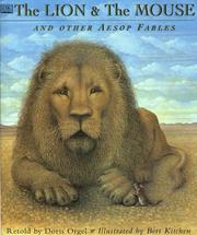 Cover of: The Lion and the Mouse: An Aesop Fable