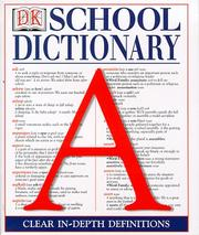 Cover of: Dorling Kindersley School Dictionary (DK Reference Library)