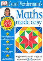Cover of: Maths Made Easy (Carol Vorderman's Maths Made Easy) | Carol Vorderman