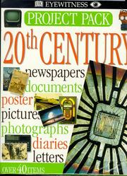 Cover of: 20th Century (Eyewitness Project Pack) by Dorling Kindersley