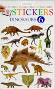Cover of: Dk Stickers: Collectibles 06: Dinosaurs (Collectibles)