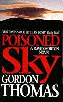 Cover of: Poisoned Sky (A David Morton Thriller)